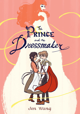 Book cover: The Prince and the Dressmaker by Jen Wang