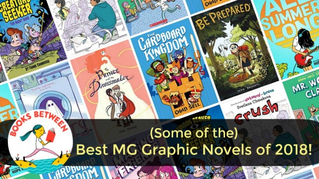 Some Of The Best Mg Graphic Novels Of 2018 Books Between Episode