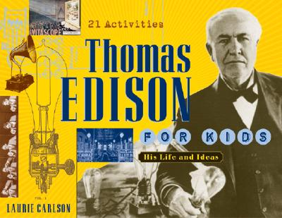 Cover of THOMAS EDISON FOR KIDS, with link to indiebound purchasing site.